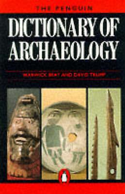 THE PENGUIN DICTIONARY OF ARCHAEOLOGY., Bray, Warwick & David Trump., Used; Like