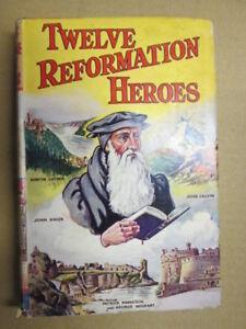 Acceptable-Twelve-Reformation-heroes-Neilson-George-Alexander-1960-01-01-Fo