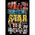 Many a Bright Star 9781453556832 by Paul Wilkins Paperback