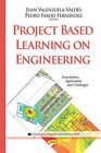 Project Based Learning on Engineering: Foundations, Applications and Challenges by Nova Science Publishers Inc (Hardback, 2015)