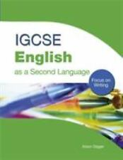 IGCSE English as a Second Language : Focus on Writing by Alison Digger and...