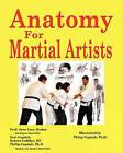 Anatomy for Martial Artists by Geri Copitch, Prof Jane Carr, Robert Sedillos Rn (Paperback / softback, 2011)
