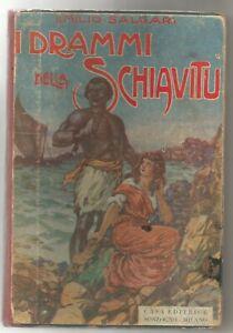 I-DRAMMI-DELLA-SCHIAVITU-di-Emilio-Salgari-1928-Sonzogno-ILLUSTRATO