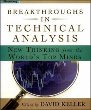 Breakthroughs in Technical Analysis : New Thinking from the World's Top  (ExLib)