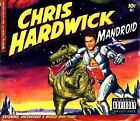 Mandroid [PA] [Digipak] by Chris Hardwick (CD, Feb-2013, Comedy Central Records)