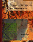Spatial Databases: With Application to GIS by Philippe Rigaux, Agnes Voisard, Michel Scholl (Hardback, 2001)