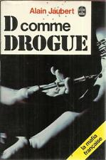 ALAIN JAUBERT D COMME DROGUE
