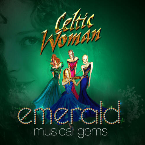 1 of 1 - Celtic Woman - Emerald: Musical Gems (2014) | NEW & SEALED CD