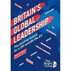 Britain's Global Leadership by Ewan Stewart (Paperback, 2015)