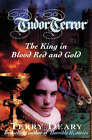 The King in Blood Red and Gold by Terry Deary (Paperback, 1997)