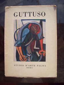 1947-PITTURA-MONOGRAFIA-SU-RENATO-GUTTUSO-PER-L-039-ESPOSIZIONE-ALLO-STUDIO-PALMA