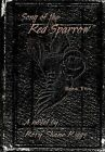 Song of the Red Sparrow, Book Two: Early Mourning by Rory Shane Riggs (Hardback, 2012)