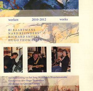 BJ-BAARTMANS-REIJNDERS-SMEETS-THOMASSEN-WERKEN-2010-2012-WORKS-CD
