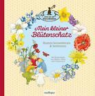 Mein kleiner Blütenschatz von Svenja Ernsten (2014, Gebundene Ausgabe)