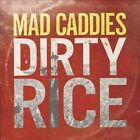 Dirty Rice 0751097074626 by Mad Caddies CD