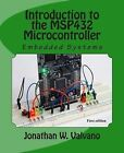 Embedded Systems: Introduction to the Msp432 Microcontroller by Jonathan W Valvano (Paperback / softback, 2015)