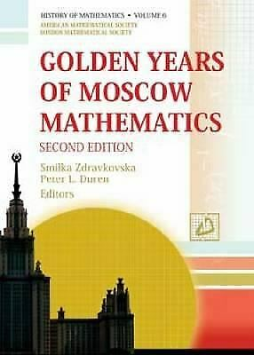 Golden Years of Moscow Mathematics Hardcover Smilka Zdravkovska