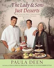 The Lady & Sons Just Desserts: More Than 120 Sweet Temptations from Savannah's F