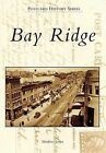 Bay Ridge by Matthew Scarpa (Paperback / softback, 2013)
