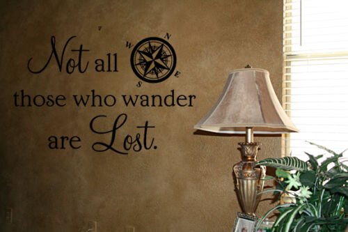 NOT ALL WHO WANDER ARE LOST VINYL WALL DECAL  WORDS HOME LETTERING QUOTE ART
