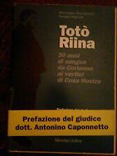 MARTONARA ,NIGRELLI - TOTO' RIINA ,1993 CON RARA FASCETTA ATTORNO AL LIBRO