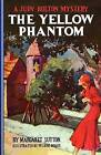 The Yellow Phantom by Margaret Sutton (Paperback / softback, 2011)