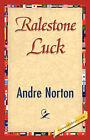 Ralestone Luck by Andre Norton (Hardback, 2007)