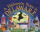 A Halloween Scare in Delaware by Eric James (Hardback, 2015)