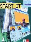 Start IT 2 von Sacha Reuen, Martin Plieninger, Manfred Kehlert, Klaus Lienert und Elin B. Berndt (2005, Taschenbuch)