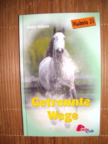1 von 1 - Getrennte Wege von Gabi Adam  Diabolo 21