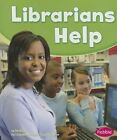 Librarians Help by Dee Ready (Paperback / softback, 2013)