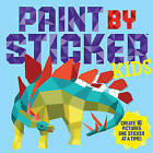 Paint By Sticker Kids by Workman Publishing (Paperback, 2016)