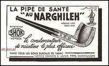 Publicité  La Pipe de santé au Narghileh Tabac   vintage ad  1941 -10i