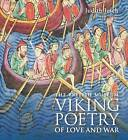 Viking Poetry of Love and War by Judith Jesch (Paperback, 2013)
