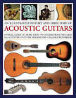 An Illustrated History and Directory of Acoustic Guitars by James Westbrook (Paperback, 2015)