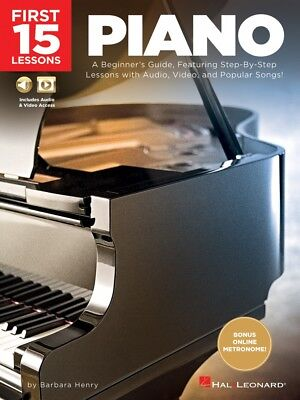A Beginner/'s Guide Featuring Audio Video 000252000 First 15 Lessons Piano