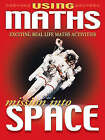 Using Maths Mission Into Space by Octopus Publishing Group (Paperback, 2006)