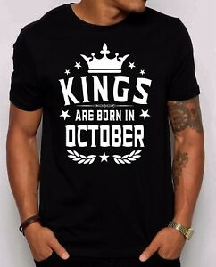 Image Is Loading Kings Are Born In October Men 039 S T