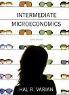 Intermediate Microeconomics : A by Hal R. Varian (2014, Paperback)