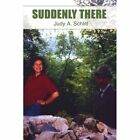 Suddenly There by Judy A Schlitt (Paperback / softback, 2001)