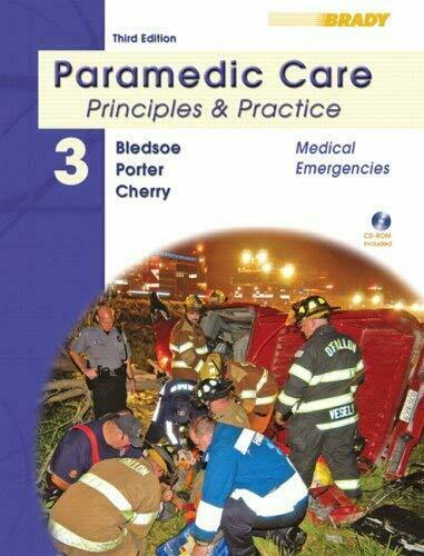 Paramedic Care : Principles and Practice by Bledsoe, Bryan E.