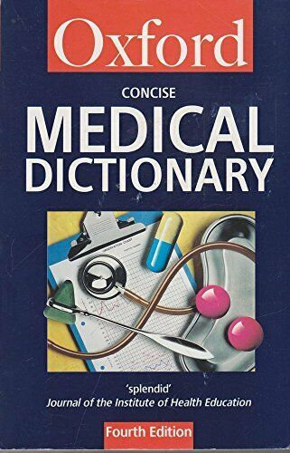 Concise Medical Dictionary Oxford Reference 1994 by ...