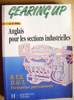Gearing up Anglais pour les sections industrielles BTS DUT en Anglais /C3