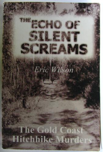 1 of 1 - #JL19,, Eric Wilson THE ECHO OF SILENT SCREAMS, SC GC
