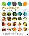 Communication in Everyday Life: A Survey of Communication by Steve W. Duck, David T. McMahan (Paperback, 2014)