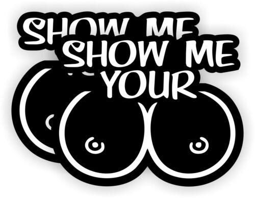 2 SHOW ME YOUR BOOBS Funny Hard Hat Stickers Welding Helmet Decals Motorcycle