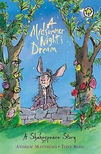 A-Midsummer-Night-039-s-Dream-A-Shakespeare-Story-for-children-by-Andrew-Matthews