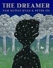 The Dreamer by Pam Munoz Ryan (Hardback, 2010)