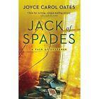 Jack of Spades by Joyce Carol Oates (Hardback, 2015)
