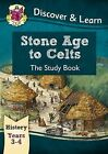 KS2 Discover & Learn: History - Stone Age to Celts Study Book, Year 3 & 4 by CGP Books (Paperback, 2014)